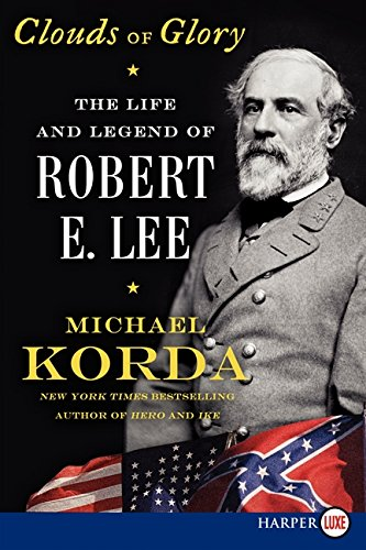 9780062326713: Clouds of Glory LP: The Life and Legend of Robert E. Lee