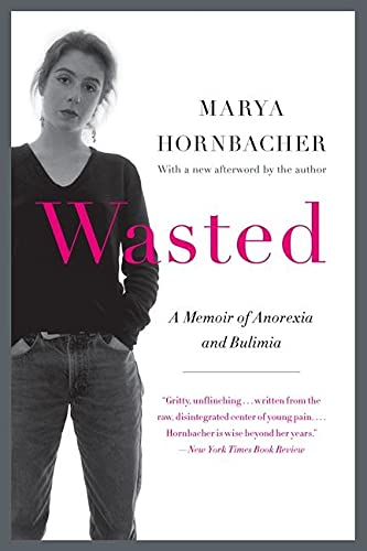 9780062327031: Wasted Updated Edition: A Memoir of Anorexia and Bulimia (P.S.)