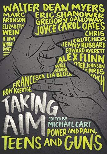 9780062327352: Taking Aim: Power and Pain, Teens and Guns