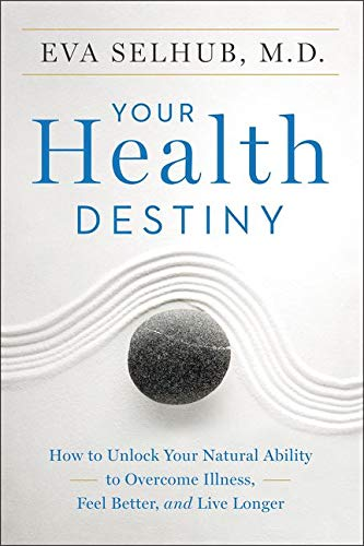 9780062327789: Your Health Destiny: How to Unlock Your Natural Ability to Overcome Illness, Feel Better, and Live Longer