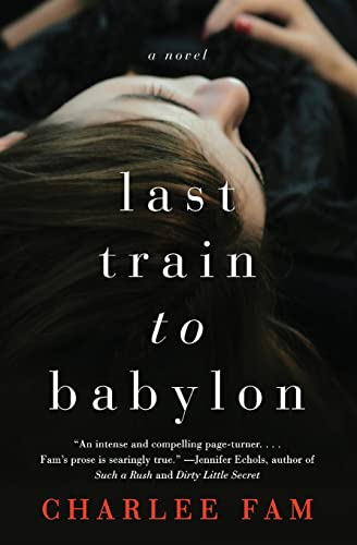 9780062328076: Last Train to Babylon