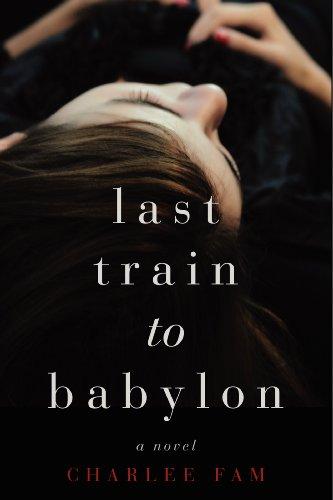 9780062328076: Last Train to Babylon: A Novel