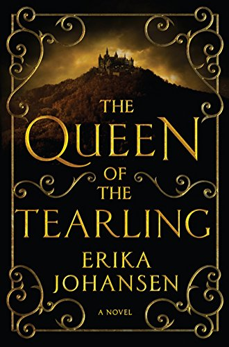 9780062328090: The Queen of the Tearling: A Novel (Queen of the Tearling, The)