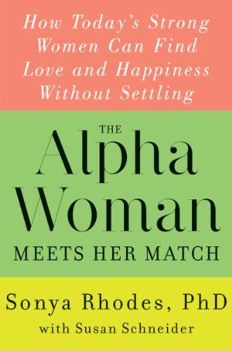 9780062328106: Alpha Woman Meets Her Match