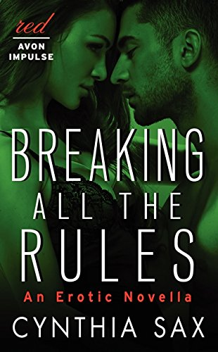 9780062328236: Breaking All the Rules: An Erotic Novella