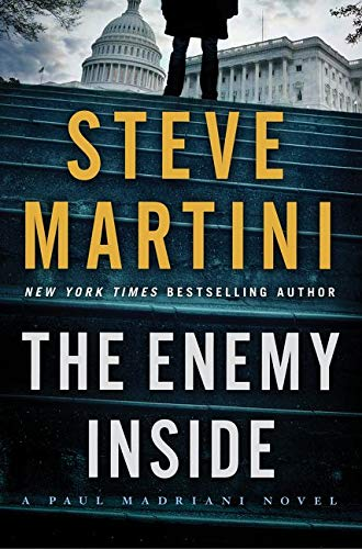 The Enemy Inside: A Paul Madriani Novel: Martini, Steve (signed by the author)