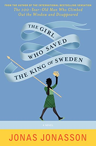 9780062329127: The Girl Who Saved the King of Sweden: A Novel