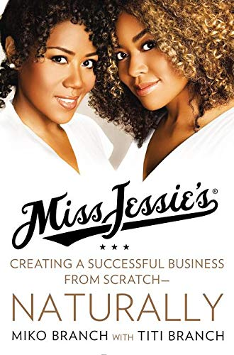 9780062329189: Miss Jessie's: Creating a Successful Business from Scratch---Naturally