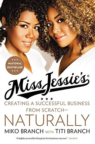 9780062329196: Miss Jessie's: Creating a Successful Business from Scratch---Naturally
