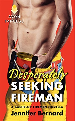 9780062329578: Desperately Seeking Fireman (Bachelor Firemen)