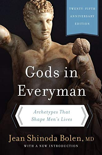 9780062329943: Gods in Everyman: Archetypes That Shape Men's Lives