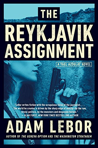 9780062330031: The Reykjavik Assignment: A Yael Azoulay Novel (Yael Azoulay Series)
