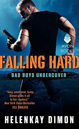 9780062330079: Falling Hard: Bad Boys Undercover