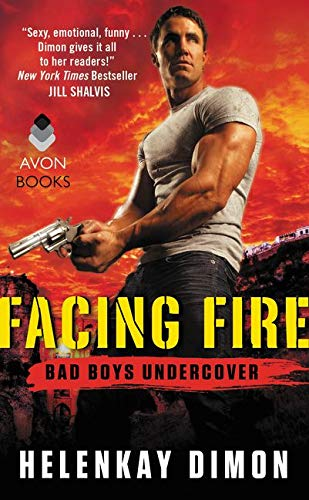 9780062330093: Facing Fire: Bad Boys Undercover
