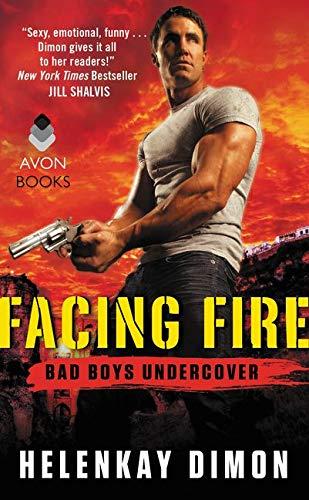 9780062330093: Facing Fire: Bad Boys Undercover