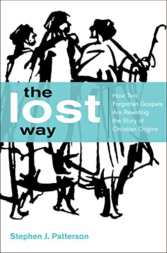 9780062330482: The Lost Way: How Two Forgotten Gospels Are Rewriting the Story of Christian Origins