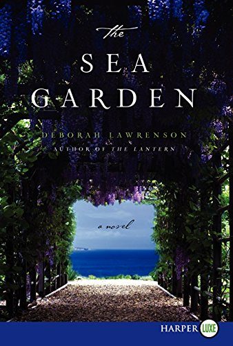 9780062330567: The Sea Garden: A Novel