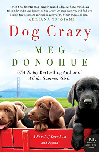 9780062331038: Dog Crazy: A Novel of Love Lost and Found