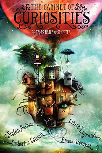 9780062331052: The Cabinet of Curiosities: 36 Tales Brief & Sinister
