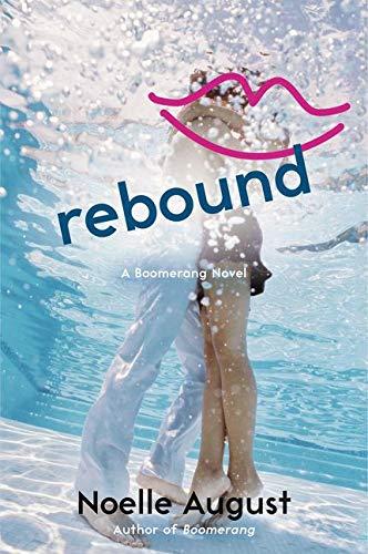 9780062331083: Rebound: A Boomerang Novel