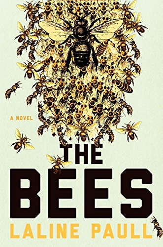 9780062331151: The Bees: A Novel