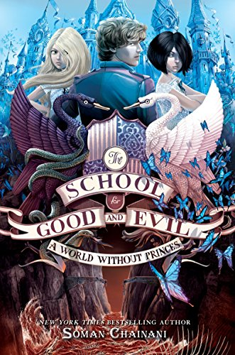 9780062331359: School for Good and Evil #2: A World without Princes , Th
