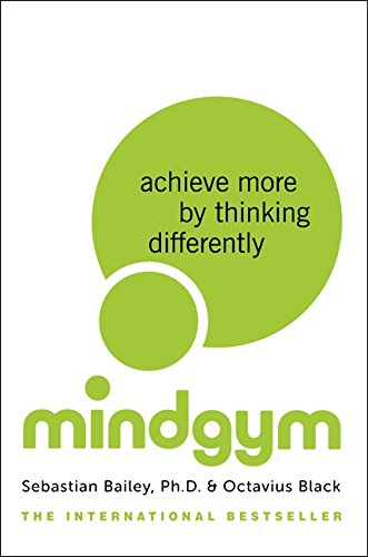 9780062331441: Mind Gym: Achieve More by Thinking Differently