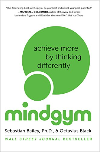 9780062331458: Mind Gym: Achieve More by Thinking Differently