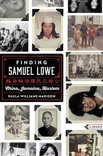 9780062331632: Finding Samuel Lowe: China, Jamaica, Harlem