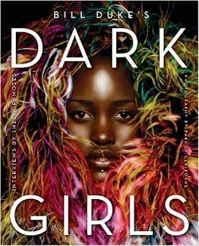 9780062331687: Dark Girls