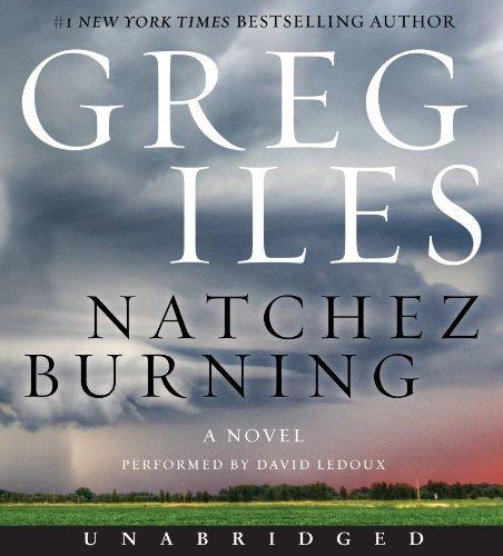9780062331861: Natchez Burning CD: A Novel (Penn Cage Novels)