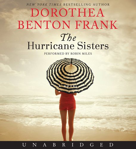 9780062332004: The Hurricane Sisters CD: A Novel