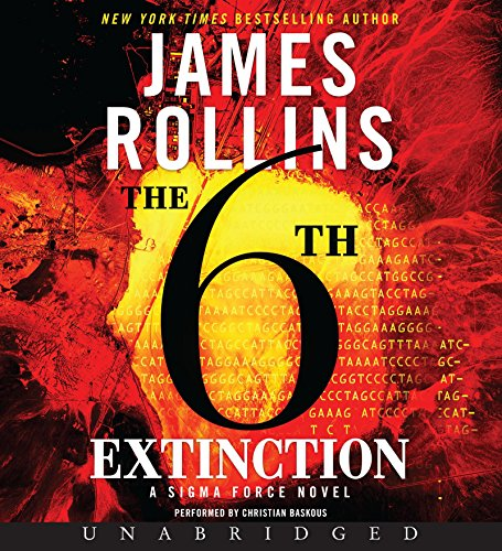 9780062332226: The 6th Extinction (SIGMA Force Novels)