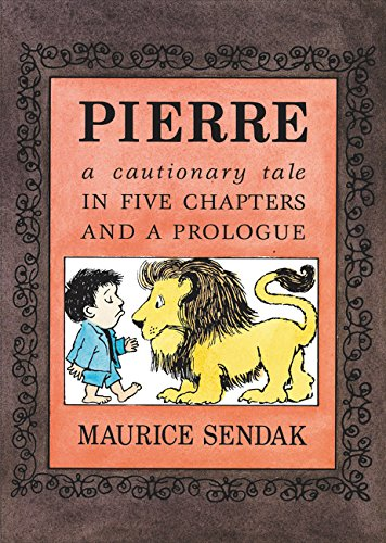 9780062332486: Pierre Board Book: A Cautionary Tale in Five Chapters and a Prologue