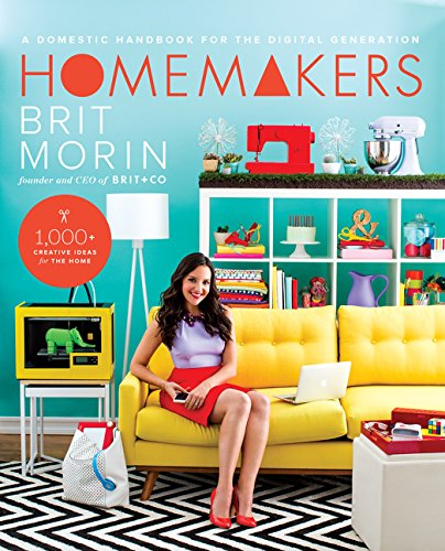 9780062332509: Homemakers: A Domestic Handbook for the Digital Generation