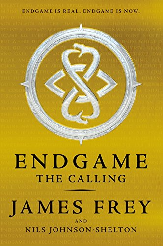 Endgame: The Calling: Frey, James; Johnson-Shelton, Nils