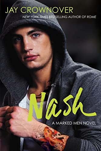 9780062333032: Nash: A Marked Men Novel