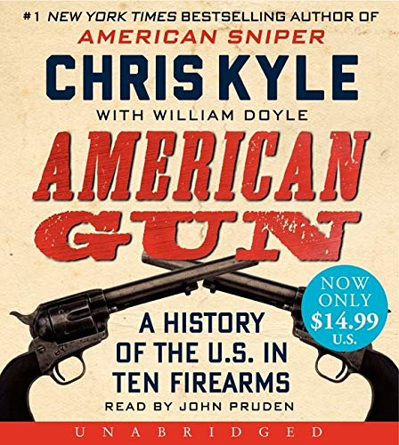 9780062333278: American Gun Low Price CD: A History of the U.S. in Ten Firearms