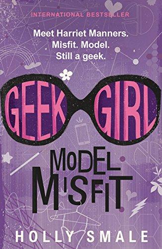 9780062333605: Geek Girl: Model Misfit