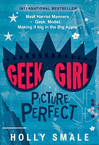 9780062333636: Geek Girl: Picture Perfect