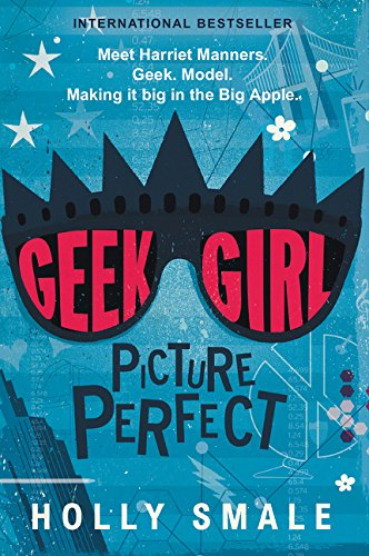 9780062333643: Geek Girl: Picture Perfect