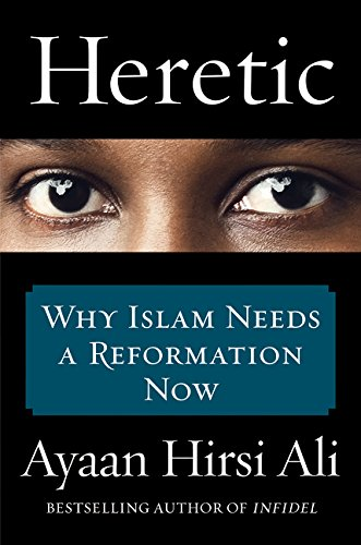 9780062333933: Heretic: Why Islam nNeeds a Reformation Now