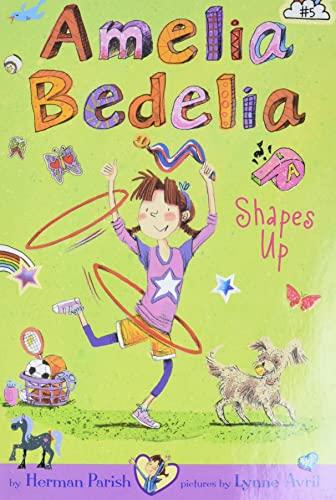 9780062333964: Amelia Bedelia Chapter Book #5: Amelia Bedelia Shapes Up