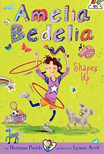 9780062333971: Amelia Bedelia Chapter Book #5: Amelia Bedelia Shapes Up