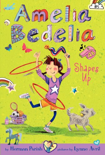 9780062333995: Amelia Bedelia Chapter Book #5: Amelia Bedelia Shapes Up (special edition)