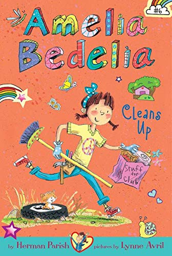 9780062334015: Amelia Bedelia Chapter Book #6: Amelia Bedelia Cleans Up