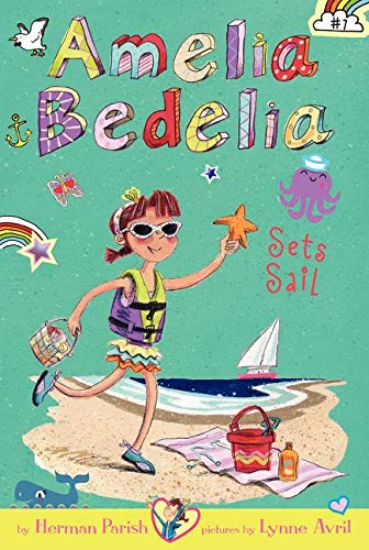 9780062334046: Amelia Bedelia Chapter Book #7: Amelia Bedelia Sets Sail