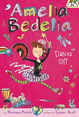 9780062334084: Amelia Bedelia Chapter Book #8: Amelia Bedelia Dances Off