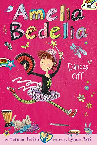 9780062334091: Amelia Bedelia Chapter Book #8: Amelia Bedelia Dances Off