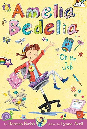 9780062334138: Amelia Bedelia Chapter Book #9: Amelia Bedelia on the Job